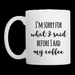 Tasse: Before Coffee